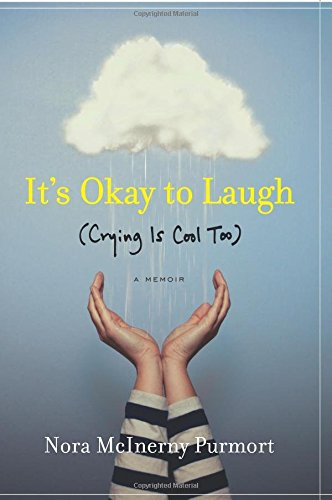 It's Ok to Laugh: (Crying is Cool Too)