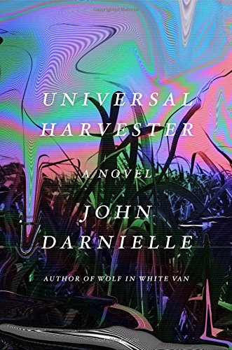 Universal Harvester: A Novel