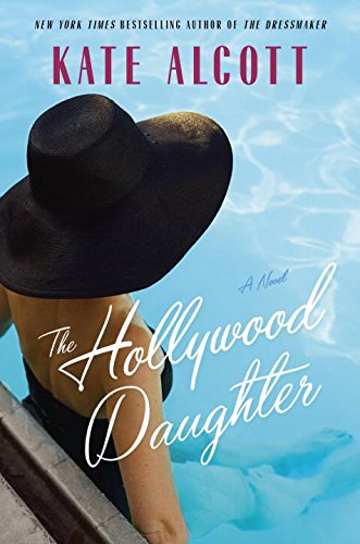 The Hollywood Daughter: A Novel