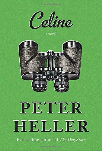Celine: A novel