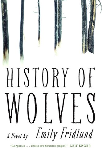 History of Wolves: A Nove