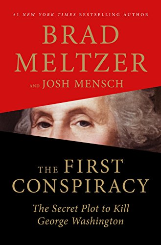 The First Conspiracy Brad Meltzer