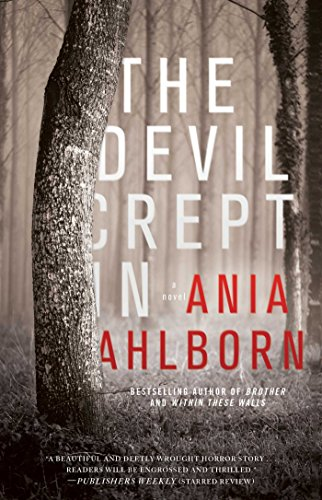 The Devil Crept In: A Novel